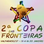 Copa das Fronteiras Valparaiso/SP - 2ª edição