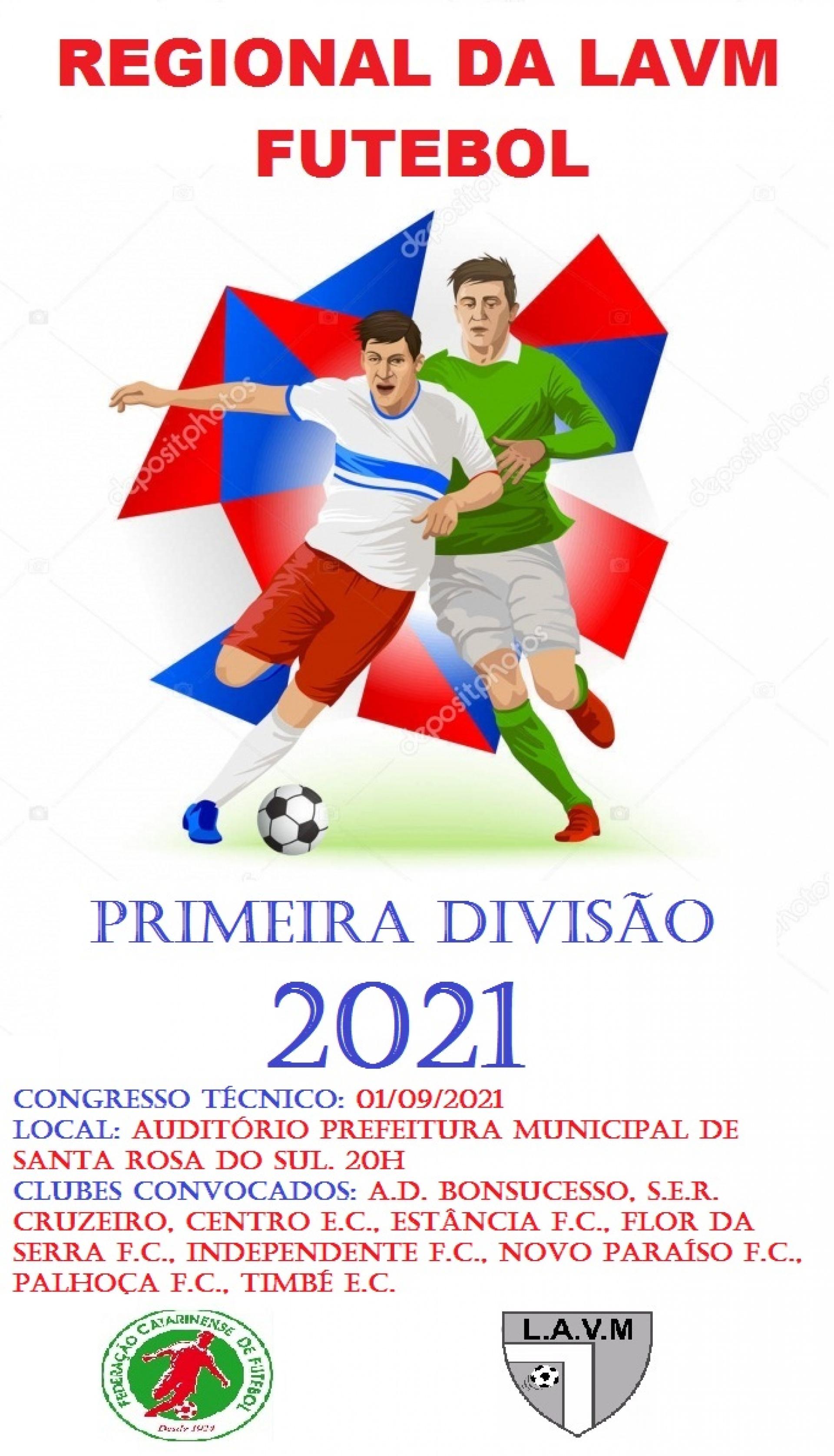 LAVM DIVULGA LOCAL E DATA DO CONGRESSO TÉCNICO DO REGIONAL DA PRIMEIRA DIVISÃO 2021